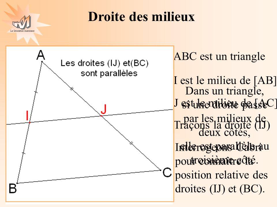 Droite des milieux ABC est un triangle I est le milieu de [AB]